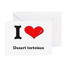 I love desert tortoises  Greeting Cards (Package o