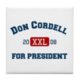 Don Cordell for President Tile Coaster