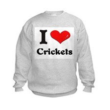 I love crickets Sweatshirt