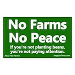 No Farms No Peace Bumper Sticker