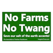 No Farms No Twang Bumper Decal