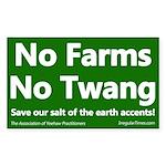 No Farms No Twang Bumper Sticker