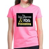 Big Pharma & FDA Tee