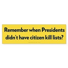 Presidential Kill Lists Bumper Bumper Sticker