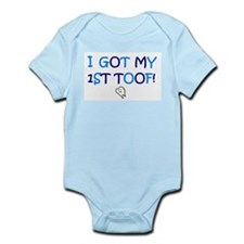 I GOT MY 1ST TOOF! Infant Bodysuit