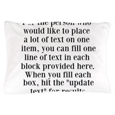 Lines of Text to Personalize Pillow Case