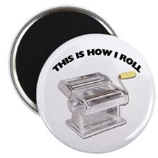 How I Roll Pasta Magnet