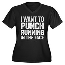 I Want To Punch Running In The Face Plus Size T-Sh
