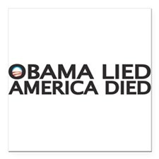 "Cute Obama lied Square Car Magnet 3"" x 3"""