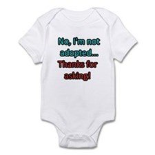 Not Adopted Infant Body Suit