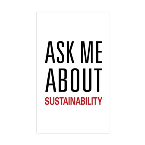 Ask Me About Sustainability Rectangle Decal
