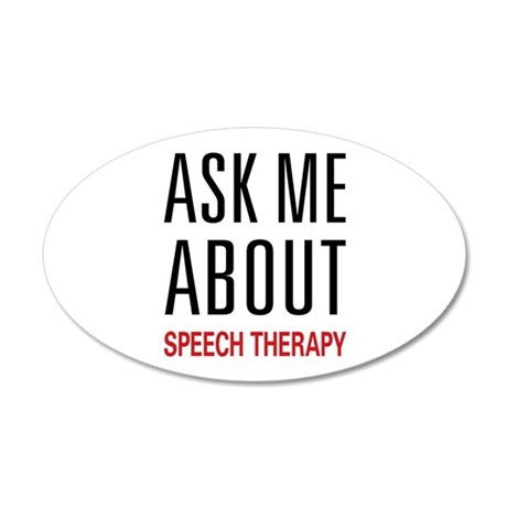 Ask Me About Speech Therapy 38.5 x 24.5 Oval Wall