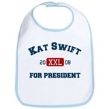 Kat Swift for President Bib
