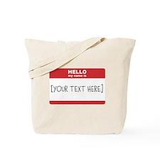 Name Tag Big Personalize It Tote Bag