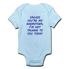 Unless Youre My Godmother Body Suit