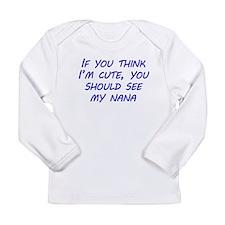 You Should See My Nana Long Sleeve T-Shirt