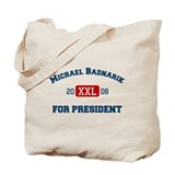 Michael Badnarik for President Tote Bag