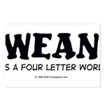 Wean is a four letter word Postcards (Package of 8