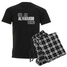 Its An Alvarado Thing Pajamas
