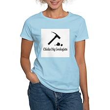 """Chicks Dig Geologists"" T-Shirt"