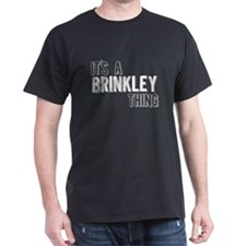 Its A Brinkley Thing T-Shirt