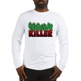 Caterpillar Killer - Long Sleeve T-Shirt
