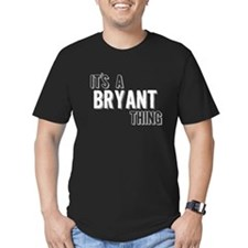 Its A Bryant Thing T-Shirt