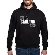 Its A Carlton Thing Hoodie