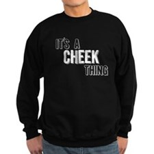 Its A Cheek Thing Sweatshirt