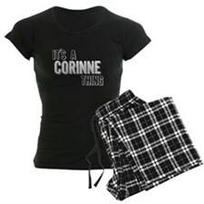 Its A Corinne Thing Pajamas