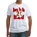 Born To Be 21 Fitted T-Shirt