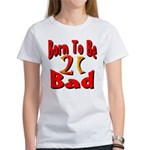 Born To Be 21 Women's T-Shirt