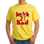 Born To Be 21 Yellow T-Shirt