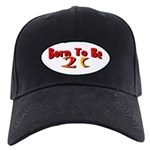 Born To Be 21 Black Cap