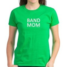 Band Mom Shirt T-Shirt