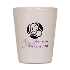 Breastfeeding Mama Shot Glass