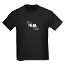 Its A Fulda Thing T-Shirt