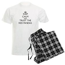 Keep calm and Trust the Red Pandas Pajamas