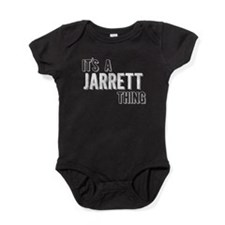 Its A Jarrett Thing Baby Bodysuit