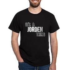 Its A Jorden Thing T-Shirt