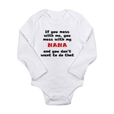 You Mess With My Nana Body Suit