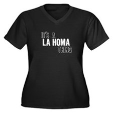 Its A La Homa Thing Plus Size T-Shirt