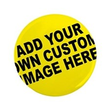 "Add Your Own Custom Image 3.5"" Button (100 pack)"