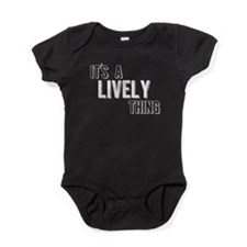 Its A Lively Thing Baby Bodysuit