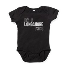 Its A Longshore Thing Baby Bodysuit