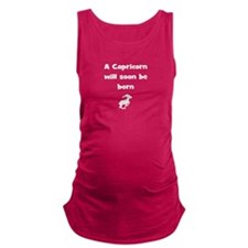 capricorn born Maternity Tank Top