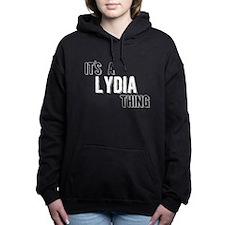 Its A Lydia Thing Women's Hooded Sweatshirt