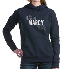Its A Marcy Thing Women's Hooded Sweatshirt