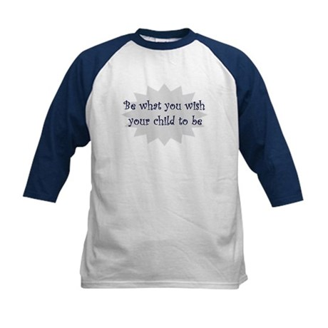 Be what you wish... Kids Baseball Jersey