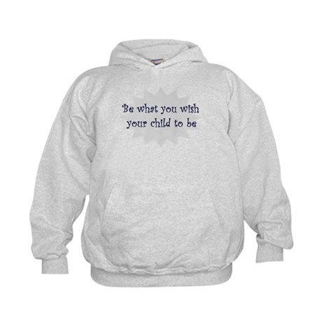 Be what you wish... Kids Hoodie
